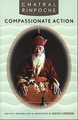 Campassionate Action by Chatral Rinpoche